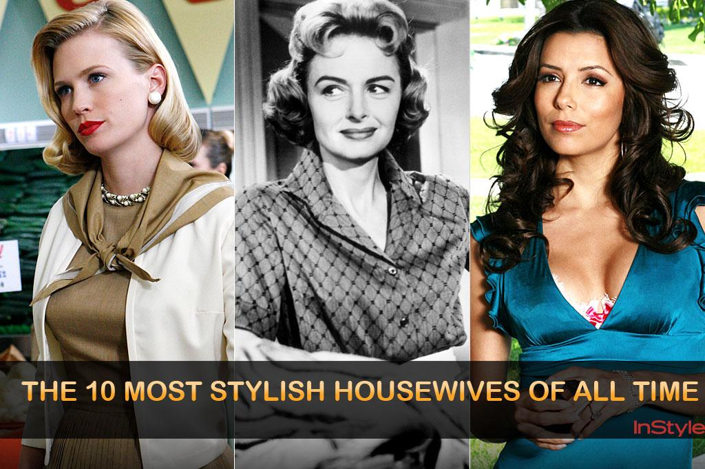 "The word itself -- housewife -- still seems almost shockingly retro. But it's having something of a renaissance, thanks in no small part to Bravo's now ubiquitous ""Real Housewives"" series. So the time seems right to salute the small screen's most fashionable female homemakers. Read on to see who made our top 10!"