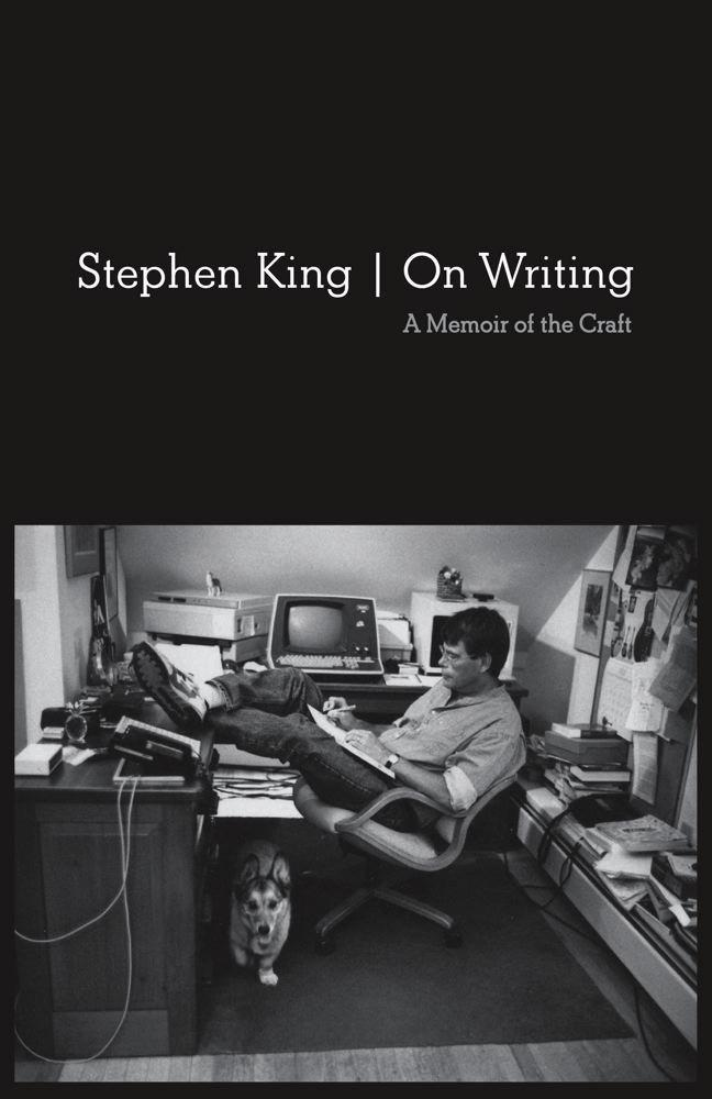 Stephen King On Writing: A Memoir of the Craft