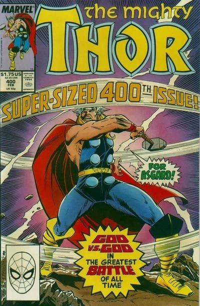 """The cover of the classic comic The Mighty Thor #400, shows Thor swinging Mjolnir and saying """"For Asgard!"""" with the words Super-Sized 400th Issue above his head."""