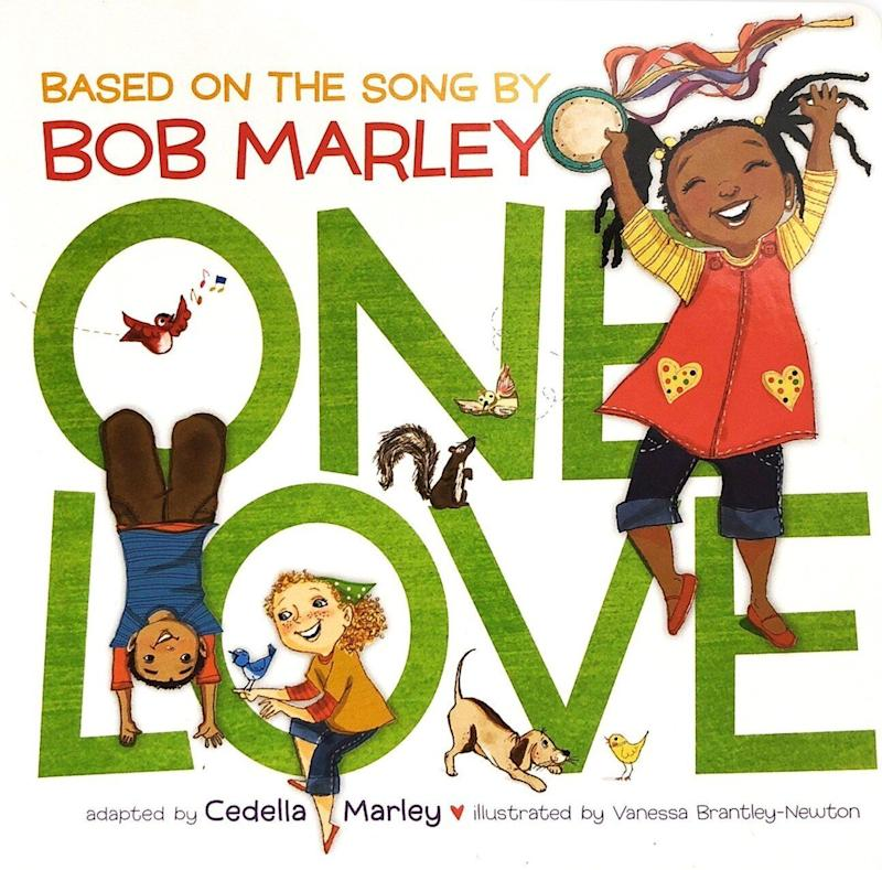 "Bob Marley's daughter Cedella adapted his famous song into a children's book about the power of community. <i>(Available <a href=""https://www.amazon.com/One-Love-Cedella-Marley/dp/1452138559"" target=""_blank"" rel=""noopener noreferrer"">here</a>)</i>"