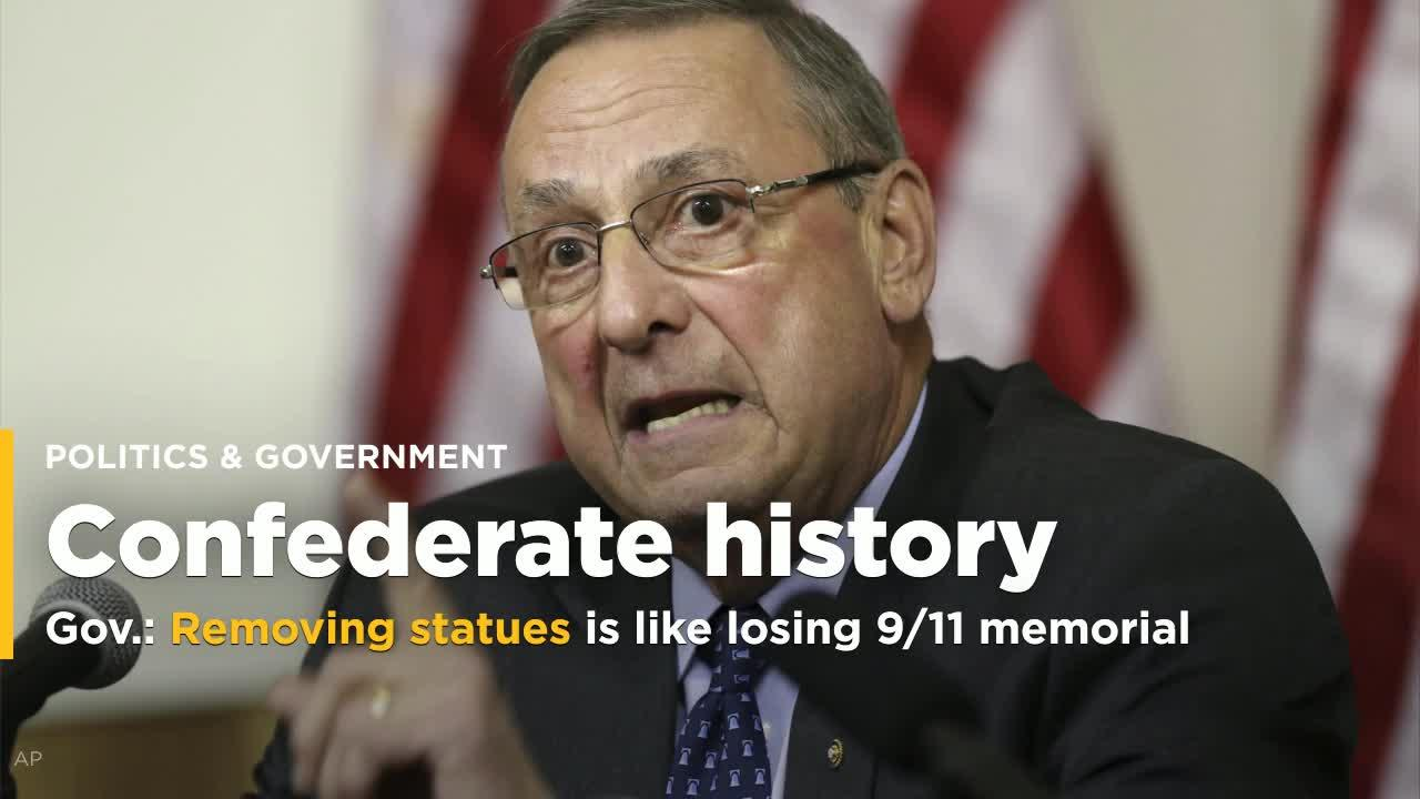 "Taking down statues of Confederate figures is ""just like"" removing a monument to victims of the 9/11 attacks, Gov. Paul LePage said Thursday, adding that the white nationalist and far-left protesters in Charlottesville over the weekend were ""equally as bad"" and ""disgusting."""