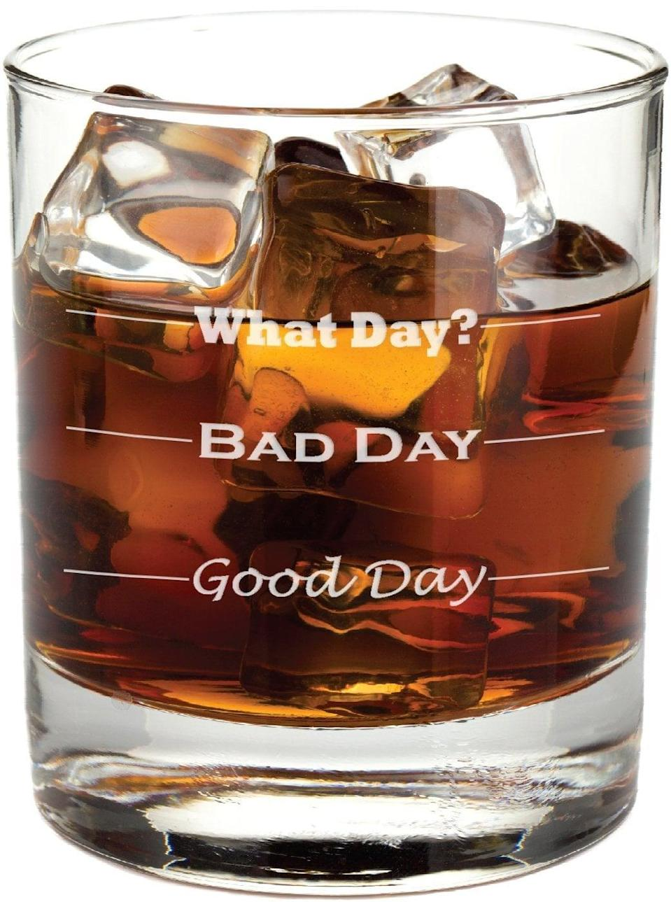 <p>Help him get through the day with this funny <span>Frederick Engraving Good Day, Bad Day Glass</span> ($16).</p>