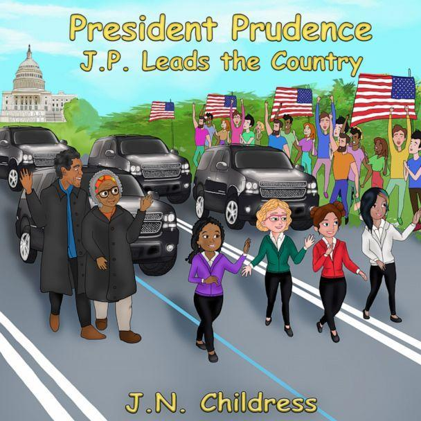 PHOTO: The cover of Jessica Childress' book, 'President Prudence : J.P. Leads the Country.' (Courtesy Jessica Childress)