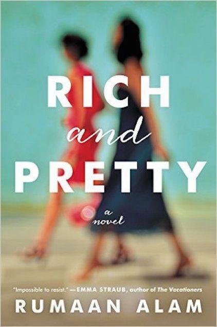 """<p><em><strong>Rich and Pretty</strong></em></p> <p>By Rumaan Alam</p> <p>Female friendships are a complex and beautiful thing. But what happens when your best friend – who has been like a sister to you for nearly 20 years – suddenly becomes someone you're not sure you even like very much anymore?</p> <p>This delightful debut explores the longtime relationship between Sarah and Lauren, besties who have grown up and apart but still can't deny the tether that binds them. A charming and insightful meditation on what it means to mature and adapt to adult life while holding on to our shared histories, <em>Rich and Pretty</em> is a perfect pick for book clubs and BFFs – and, of course, for a day at the beach with the most important lady friend in your life.</p> <span class=""""copyright""""><strong>Image: Ecco.</strong></span>"""