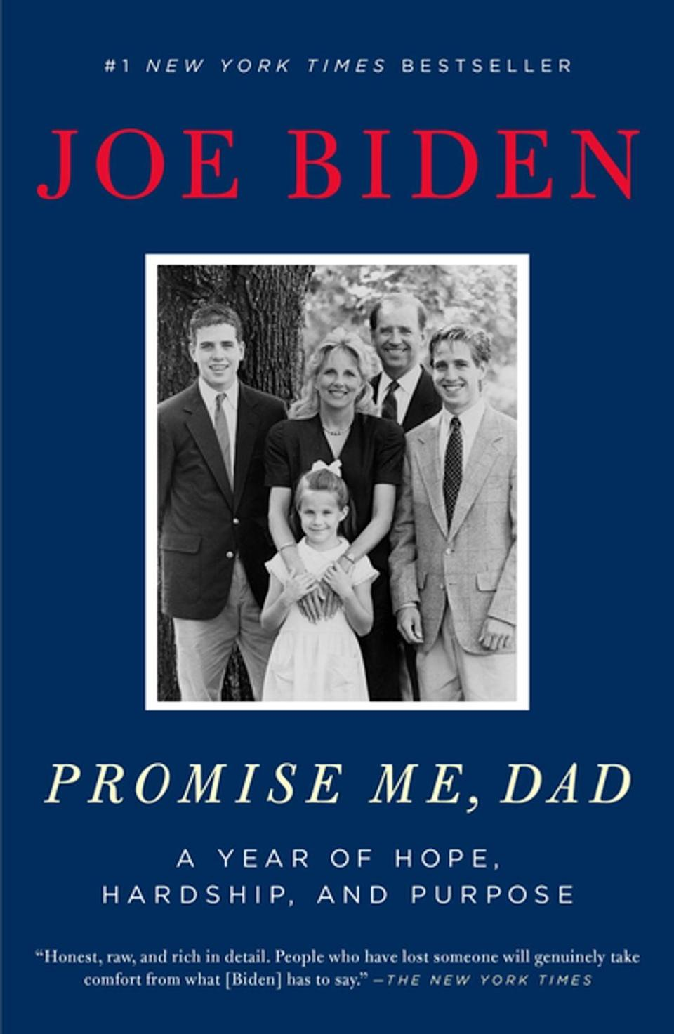 "<p>Imagine going through one of the hardest yet most momentous years of your life all at the same time. <span><strong>Promise Me, Dad: A Year of Hope, Hardship, and Purpose</strong></span> ($15, originally $18) by <a class=""link rapid-noclick-resp"" href=""https://www.popsugar.com/Joe-Biden"" rel=""nofollow noopener"" target=""_blank"" data-ylk=""slk:Joe Biden"">Joe Biden</a> is an ode to his elder son, Beau, and the promise he made to his son. From career to family, Biden pens it all in this moving book about a year that changed his life. </p>"