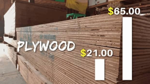 A single sheet of plywood cost around $21 last year. Now it will set you back around $65.