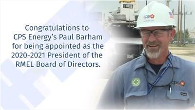 Paul Barham, Sr. Vice President of Energy Delivery Services for CPS Energy, has been appointed RMEL President for 2020-2021