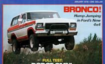 """<p>Is there a such thing as too much awesome? <a href=""""http://www.caranddriver.com/flipbook/the-us-decade-the-car-and-driver-covers-of-the-1970s#98"""" rel=""""nofollow noopener"""" target=""""_blank"""" data-ylk=""""slk:Our January 1978 cover"""" class=""""link rapid-noclick-resp"""">Our January 1978 cover</a> featured a Ford Bronco leaping through what looks to be an idyllic field alongside the words """"Hump Jumping in Ford's New 4x4."""" A Bronco and references to humping and jumping? We'd snatch that magazine off the newsstand in half a hump.</p>"""