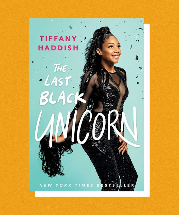 """Tiffany Haddish's memoir, <em>The Last Black Unicorn</em>, is as honest and funny as the actress herself. And that's saying something, considering that she details a childhood spent in foster care and her mother's tragic death. <br><br>But there was one part Haddish found she couldn't make funny: a violent marriage. In the end, she chose to include that dark period of her life, hoping that, like many other parts of her story it would provide inspiration to others. <br><br>Haddish<a href=""""https://www.npr.org/2017/12/14/569890709/tiffany-haddish-i-know-what-im-supposed-to-do-here-on-this-earth"""" rel=""""nofollow noopener"""" target=""""_blank"""" data-ylk=""""slk:told NPR"""" class=""""link rapid-noclick-resp""""> told NPR</a>, """"I hope a little girl or little boy reads this and be like, 'My life is hard, but it ain't that hard. If she could survive that, I could survive anything.'"""