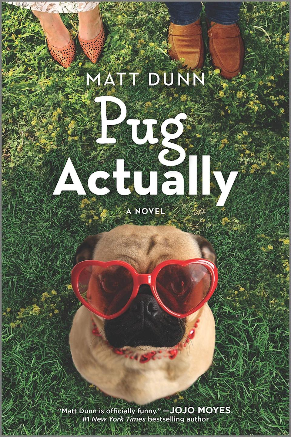 <p>A love story told from the perspective of a pug? Yes, please! In the sweetly funny <span><strong>Pug Actually</strong></span> by Matt Dunn, the wise Doug plays matchmaker for Julie, his beloved rescuer who keeps making terrible romantic decisions. Doug is determined to steer Julie away from her married boss and into the arms of the recently divorced Tom.</p> <p><em>Out June 29</em></p>