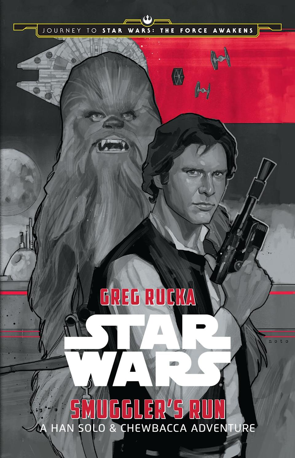 <p>If you're more of a Han Solo fan, 'Smuggler's Run,' available in print or electronically, should suit your fancy. It's set between 'A New Hope' and 'The Empire Strikes Back,' as Han and Chewie fly the Millennium Falcon on a top-secret mission for the Rebellion, while evading ruthless bounty hunters and a relentless imperial agent.</p>