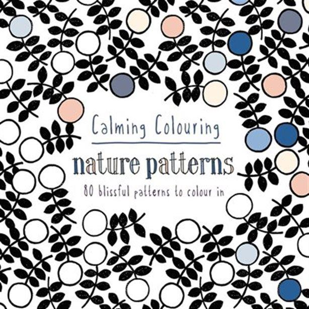 Calming Colouring: Nature patterns