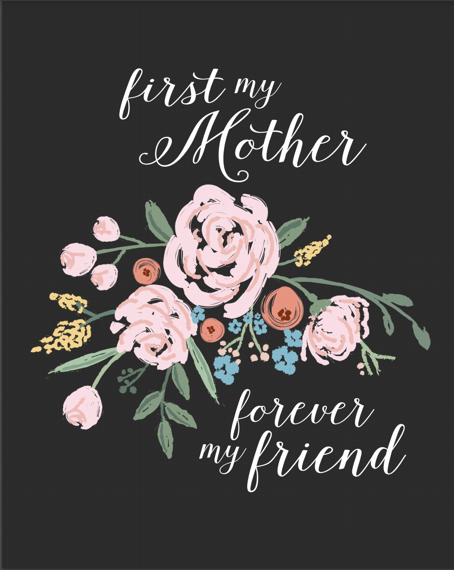 "<p>This is the same sentiment but in a different color scheme, so you can keep the quote but get whatever style suits your mother best.</p><p><em><strong>Get the printable at <a href=""https://lollyjane.com/free-mothers-day-printable-art/"" rel=""nofollow noopener"" target=""_blank"" data-ylk=""slk:Lolly Jane"" class=""link rapid-noclick-resp"">Lolly Jane</a>.</strong></em></p>"