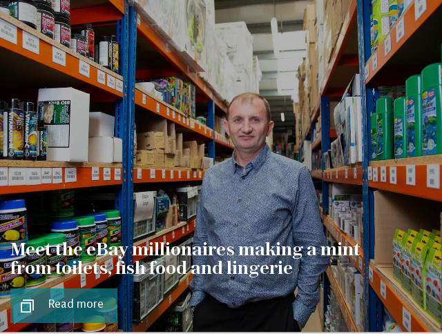 Meet the eBay millionaires making a mint from toilets, fish food and lingerie
