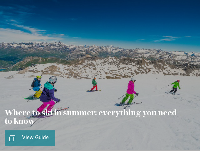 Where to ski in summer: everything you need to know