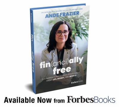 """Ande Frazier Releases """"Financially Free"""" With ForbesBooks"""