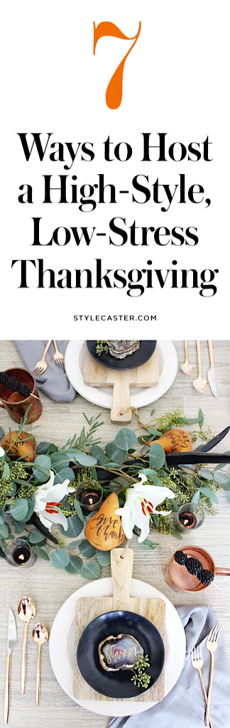how to host friend thanksgiving dinner1 7 Ways to Host a High Style, Low Stress Thanksgiving