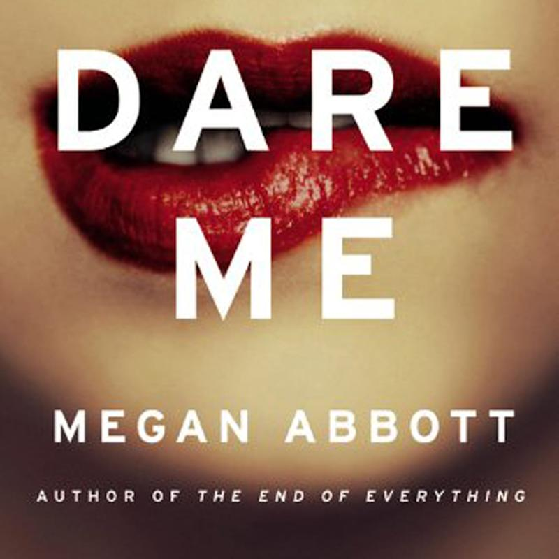 Dare Me Is a Roller Coaster From Beginning to End - Here Are All the Spoilers