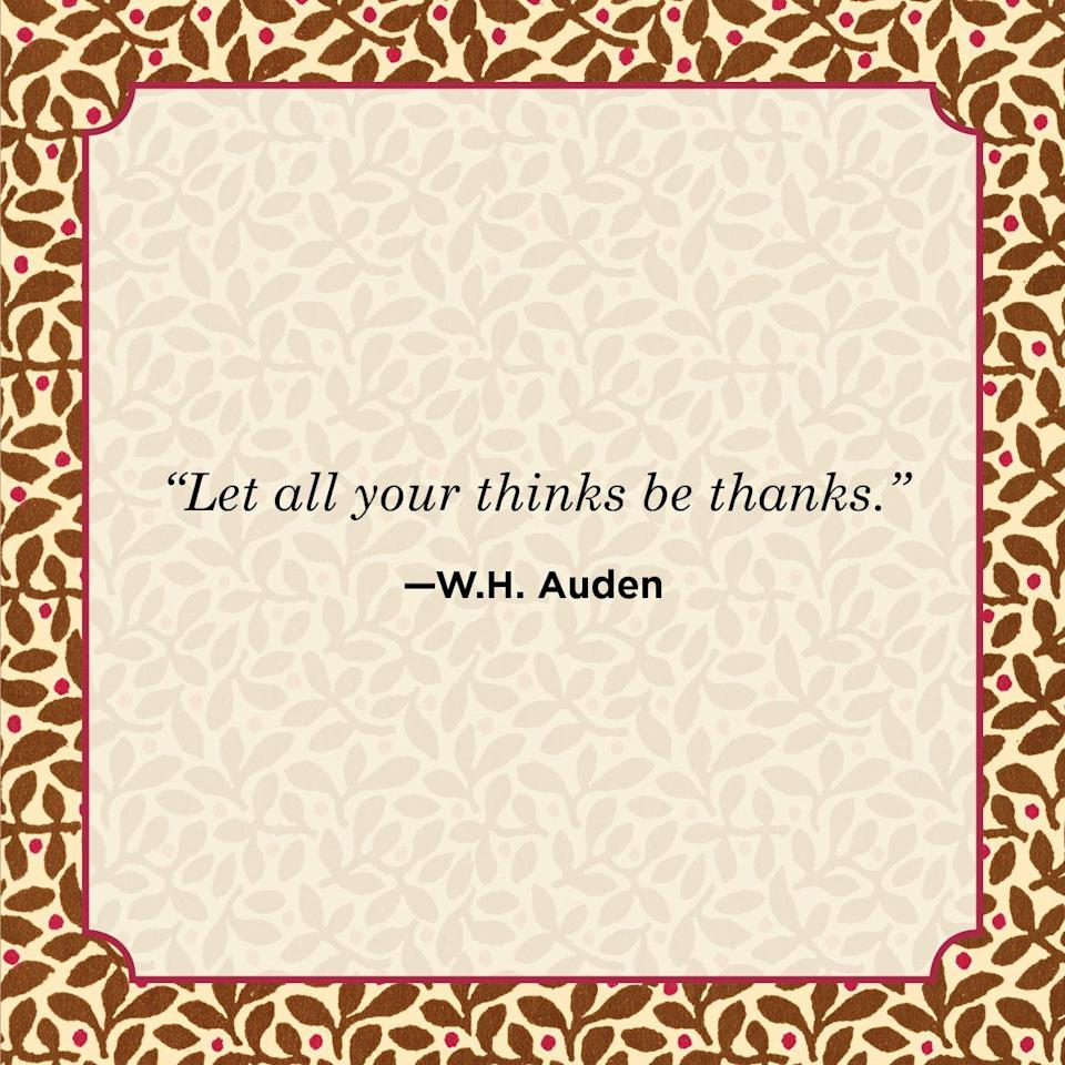 "<p>""Let all your thinks be thanks.""</p>"