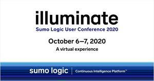 Sumo Logic Illuminate Conference: October 6 - 7, 2020