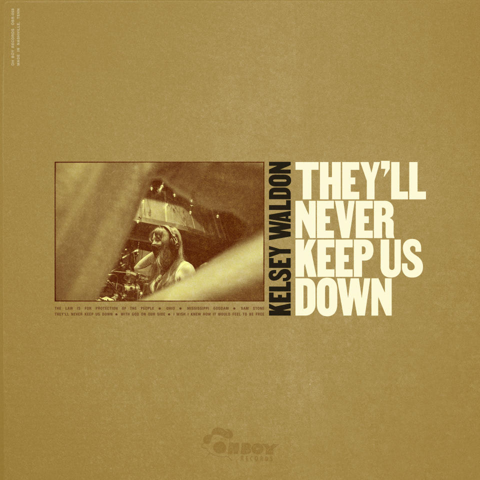 "This cover image shows ""They'll Never Keep Us Down,"" the latest release by Kelsey Waldon. (Oh Boy via AP)"