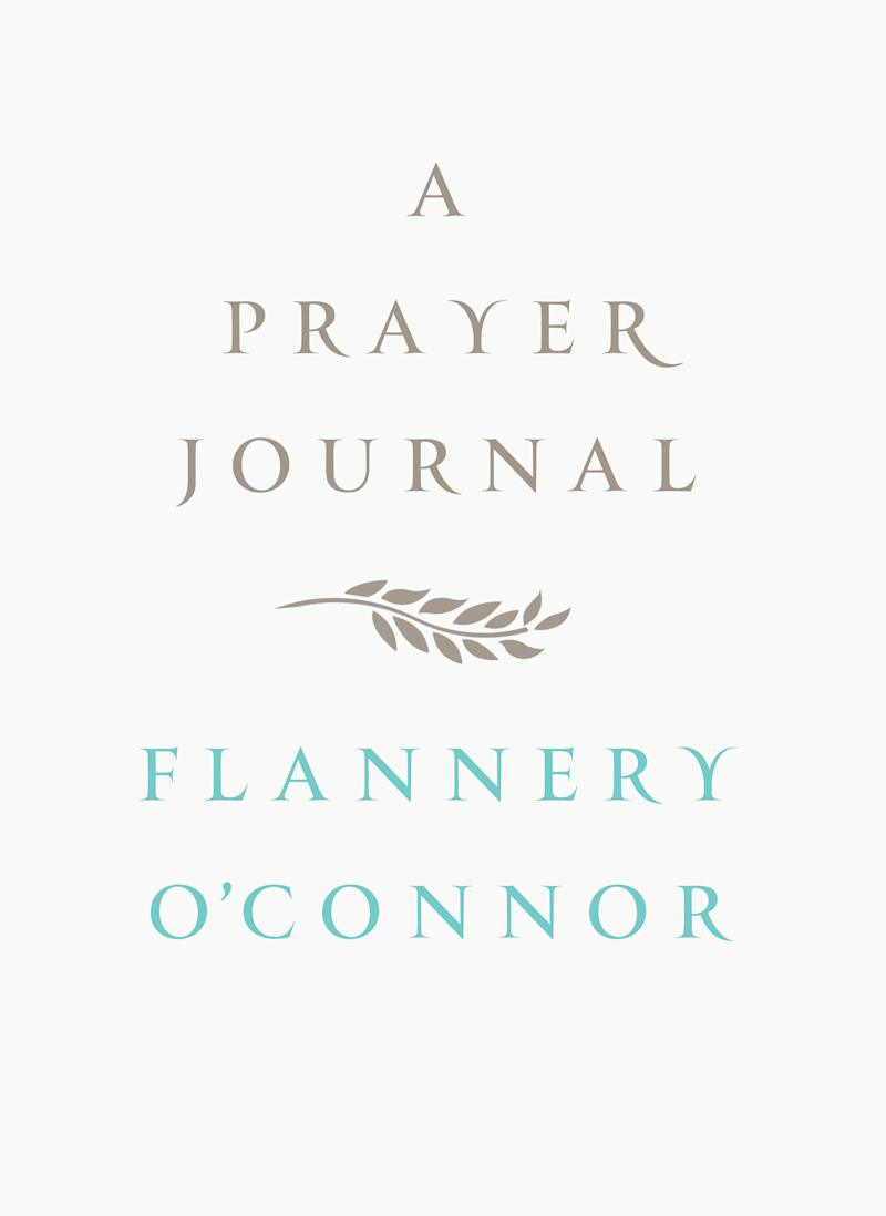 "This book cover image released by Farrar, Straus and Giroux shows ""A Prayer Journal,"" by Flannery O'Connor. (AP Photo/Farrar, Straus and Giroux)"