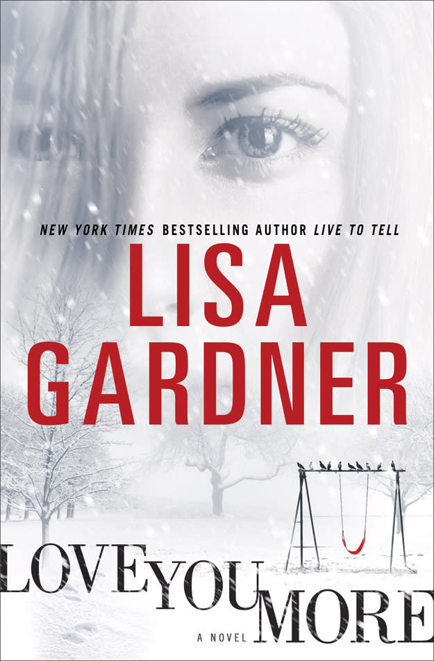 """In this book cover image released by Bantam, """"Love You More"""" by Lisa Gardner is shown. (AP Photo/Batam)"""