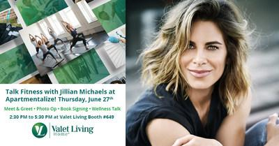 """Jillian Michaels and Valet Living will host """"The Key to Staying Fit at Your Community"""" at the National Apartment Association's Apartmentalize Conference on June 27th at the Colorado Convention Center (Booth #649)."""