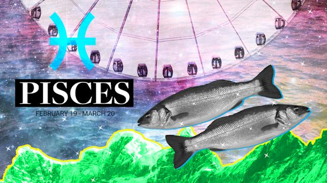 Pisces: February 19–March 20