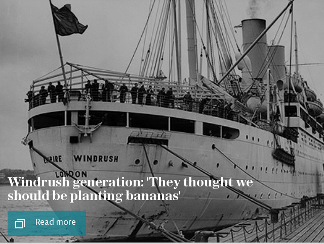 Windrush Generation: 'They thought we should be planting bananas'