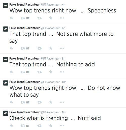Tweets reading 'Wow top trends right now ... speechless' and 'That top trend ... nothing to add'