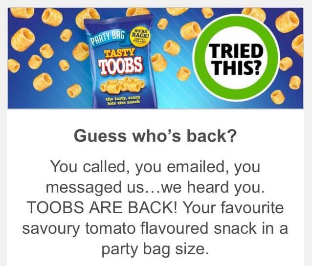 A marketing email from Coles that says 'you called, you emailed, you messaged us, we heard you, Toobs are back'.