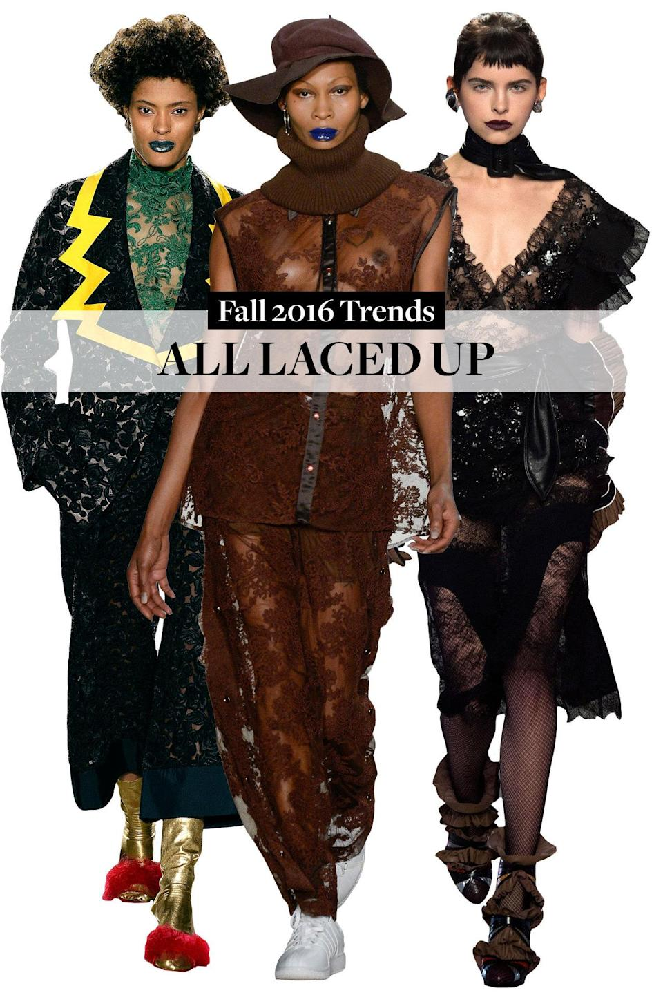 <p>From Gypsy Sport's unisex lace blouse and pants to Rodarte's gothic ruffled lace and VFiles' black lace suit, this fabric gets more versatile every year.</p>