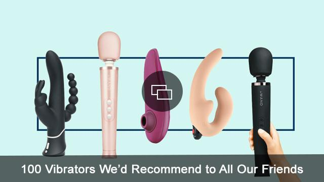 100-Vibrators-We'd-Recommend-to-All-Our-Friends-embed