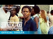 "<p>If you haven't started making your way through <em>Small Axe</em>—which tells stories in London's West Indian community from the 1960s to mid-1980s—queue up the first film. <em>Small Axe </em>is an anthology series consisting of five movies, directed by none other than Steve McQueen. (And starring John Boyega and Letitia Wright, to boot.)</p><p><a class=""link rapid-noclick-resp"" href=""https://www.amazon.com/Small-Axe-Alex-Wheatle-Trailer/dp/B08J4HVJ3H/?tag=syn-yahoo-20&ascsubtag=%5Bartid%7C10054.g.29251120%5Bsrc%7Cyahoo-us"" rel=""nofollow noopener"" target=""_blank"" data-ylk=""slk:Watch Now"">Watch Now</a></p><p><a href=""https://www.youtube.com/watch?v=SjFAEy-0BLk"" rel=""nofollow noopener"" target=""_blank"" data-ylk=""slk:See the original post on Youtube"" class=""link rapid-noclick-resp"">See the original post on Youtube</a></p>"