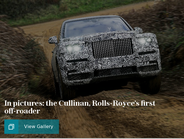 In pictures: the Cullinan, Rolls-Royce's first off-roader