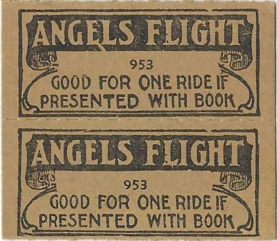 """Vintage tickets for Angels Flight: """"Good for one ride if presented with book."""""""
