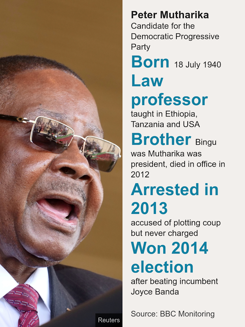 Peter Mutharika. Candidate for the Democratic Progressive Party [ Born 18 July 1940 ],[ Law professor taught in Ethiopia, Tanzania and USA ],[ Brother Bingu was Mutharika was president, died in office in 2012 ],[ Arrested in 2013 accused of plotting coup but never charged ],[ Won 2014 election after beating incumbent Joyce Banda ], Source: Source: BBC Monitoring, Image: Peter Mutharika
