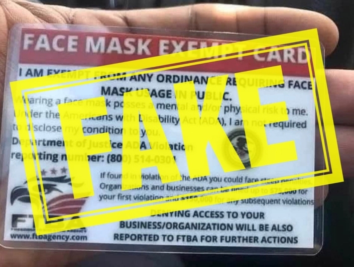 Cards purporting to exempt people from the state's mandatory mask order are fake, warned Los Angeles County health officials.