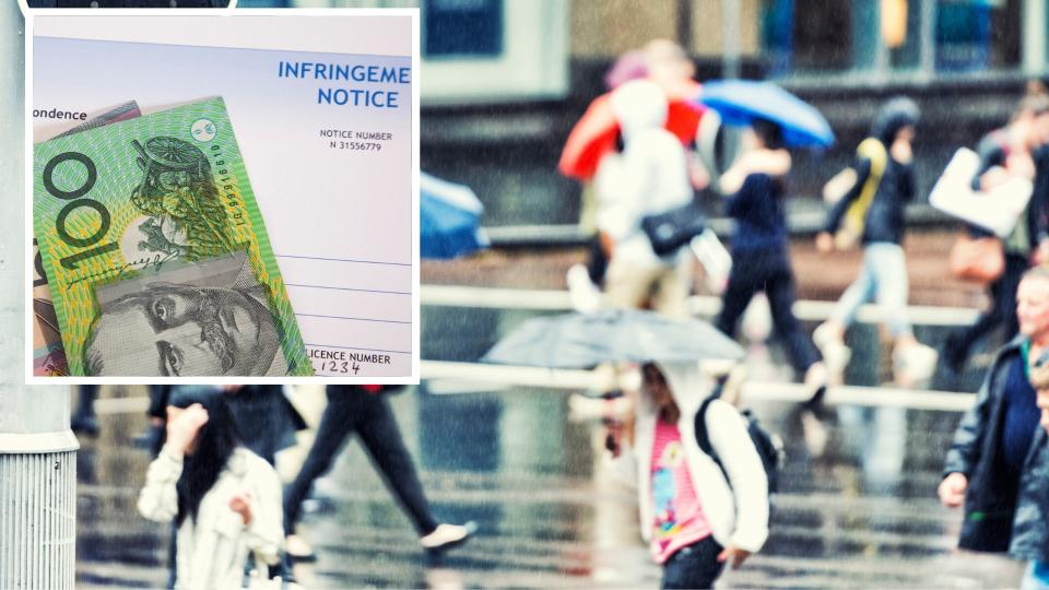 Pictured: Australian pedestrians, Australian fine notice and cash. Images: Getty