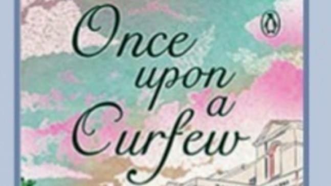 Srishti Chaudhary's,'Once Upon a Curfew' charts the love story between its protagonists that runs on as many varying shades as the Delhi weather – from a passionate summer to freezing winter numbness.
