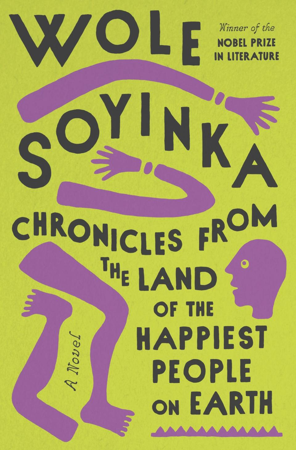 """This cover image released by Pantheon shows """"Chronicles from the Land of the Happiest People on Earth,"""" a novel by Wole Soyinka, releasing Sept. 28. (Pantheon via AP)"""