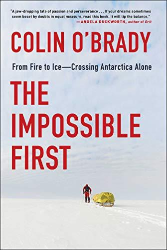 """The Impossible First,"" by Colin O' Brady (Amazon / Amazon)"