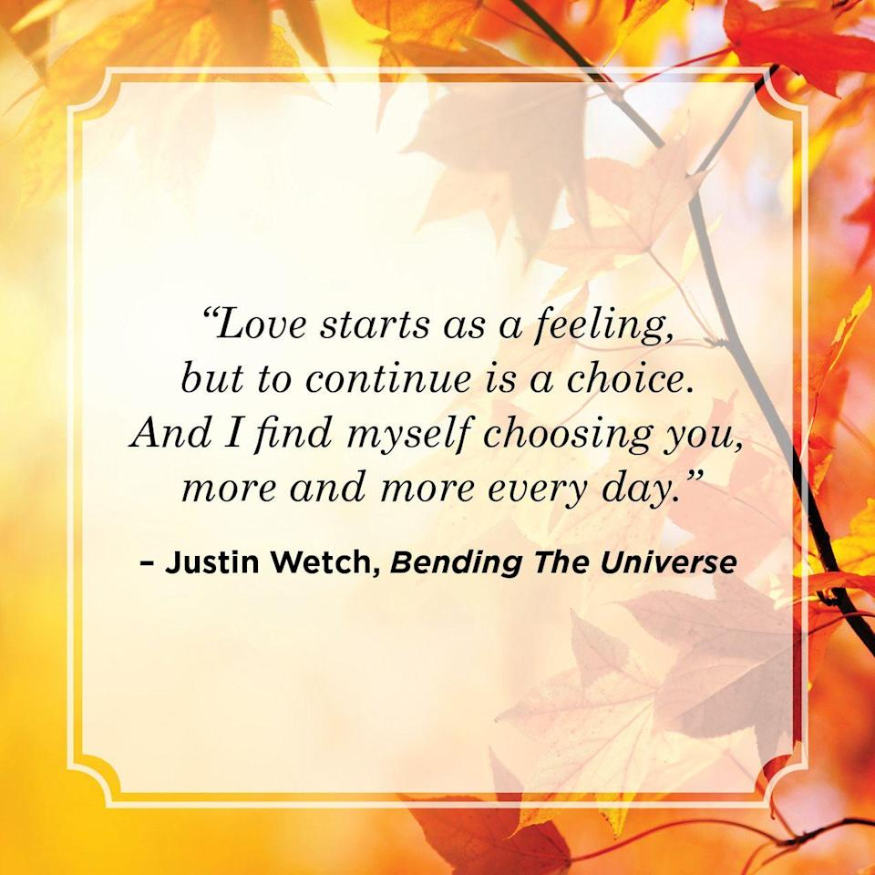 """<p>""""Love starts as a feeling, but to continue is a choice. And I find myself choosing you, more and more every day.""""</p>"""