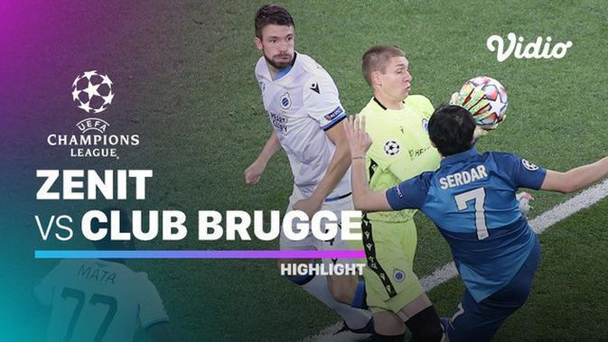 VIDEO: Highlights Liga Champions, Zenit St Petersburg Dikalahkan Club Brugge 1-2