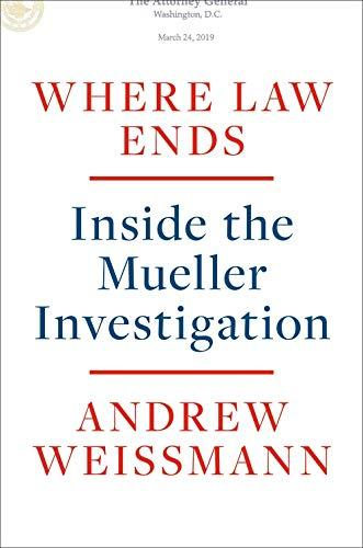 """Where Law Ends,"" by Andrew Weissmann (Amazon / Amazon)"