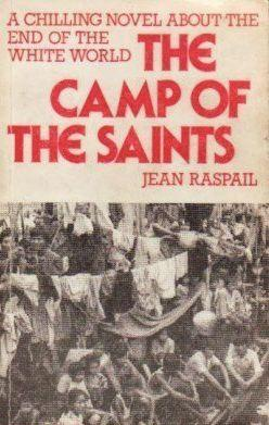 """The cover of this English translation of<i>The Camp of the Saints,</i>which envisions the takeover of Europe by waves of immigrants,calls it """"a chilling novel about the end of the white world."""" (Photo: )"""