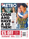 The Metro alluded to a combative Prime Minister with the headline: 'Come and have a go then', referring to Mr Johnson's call for an election.