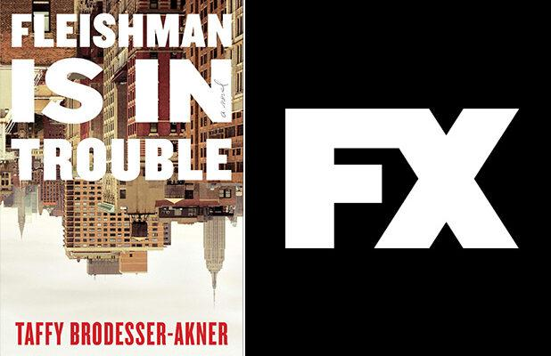 'Fleishman Is in Trouble' Limited Series Adaptation in the Works at FX