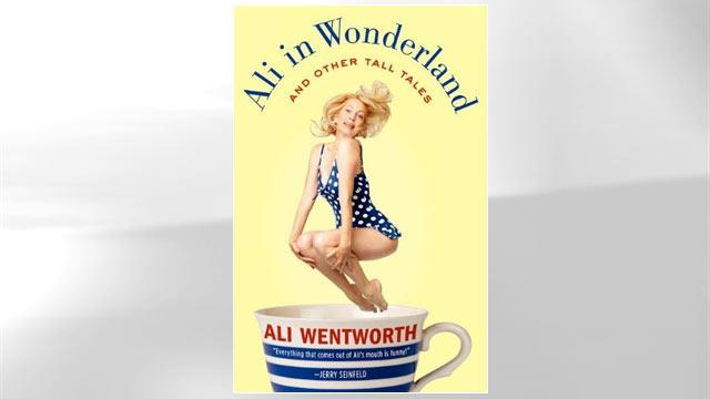Excerpt: Ali Wentworth's 'Ali in Wonderland'